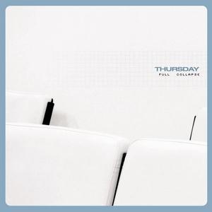 <i>Full Collapse</i> 2001 studio album by Thursday