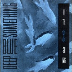 deep blue something 11th song