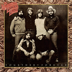 <i>Together Forever</i> (The Marshall Tucker Band album) 1978 studio album by The Marshall Tucker Band