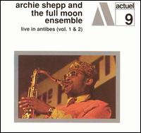 Archie Shepp and the Full Moon Ensemble.jpg