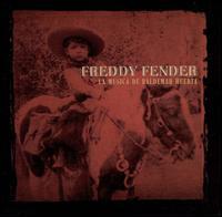 <i>La Música de Baldemar Huerta</i> 2002 studio album by Freddy Fender