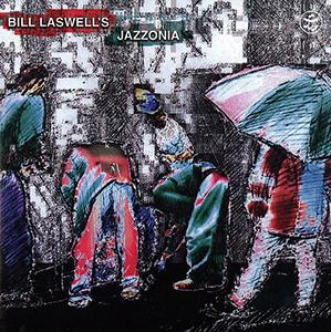 <i>Jazzonia</i> 1998 studio album of cover songs by , Bill Laswell