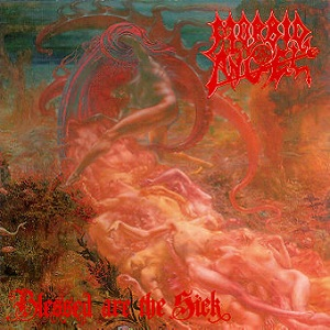 <i>Blessed Are the Sick</i> 1991 studio album by Morbid Angel