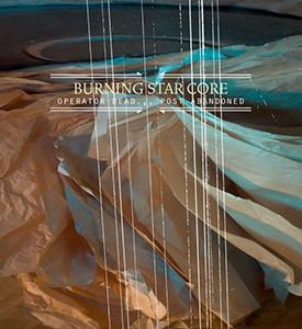 <i>Operator Dead... Post Abandoned</i> album by Burning Star Core