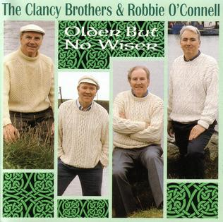 <i>Older But No Wiser</i> 1995 studio album by The Clancy Brothers and Robbie OConnell