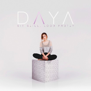 Daya - Sit Still, Look Pretty album.png