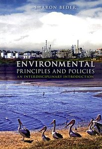 Environmental Principles and Policies Sharon Beder