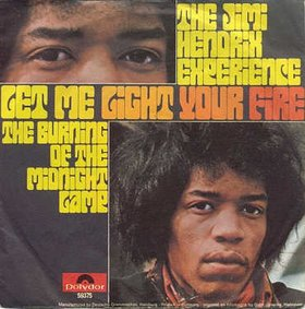 Fire (The Jimi Hendrix Experience song) original song written and composed by Jimi Hendrix