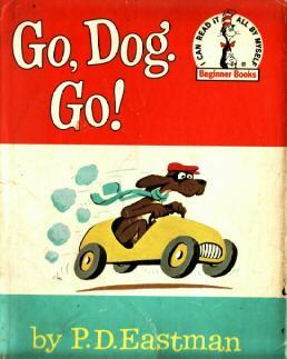 http://upload.wikimedia.org/wikipedia/en/2/24/Go_Dog_Go.jpg