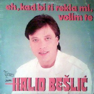 Halid_Beslic_1987_-_Eh%2C_kad_bi_ti_rekl
