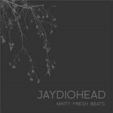 <i>Jaydiohead</i> 2009 remix album by Minty Fresh Beats