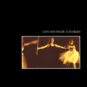 Love and Anger (song) 1990 single by Kate Bush