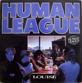 Louise (The Human League song) 1984 single by The Human League