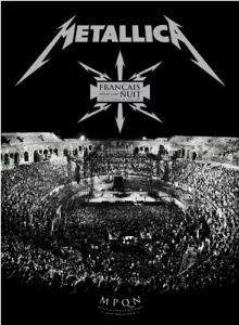 <i>Français Pour une Nuit</i> 2009 live DVD by Metallica