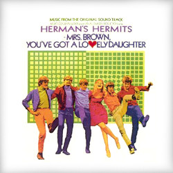 <i>Mrs. Brown, Youve Got a Lovely Daughter</i> (album) 1968 soundtrack album by Hermans Hermits
