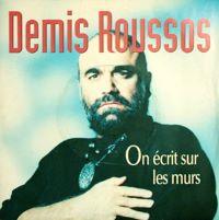 On écrit sur les murs 1989 single by Demis Roussos