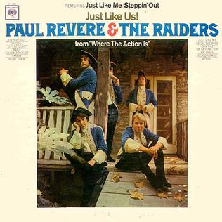 <i>Just Like Us!</i> 1966 studio album by Paul Revere & the Raiders