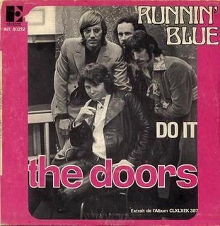 Runnin Blue 1969 single by The Doors