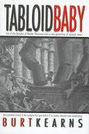 <i>Tabloid Baby</i> book by Burt Kearns