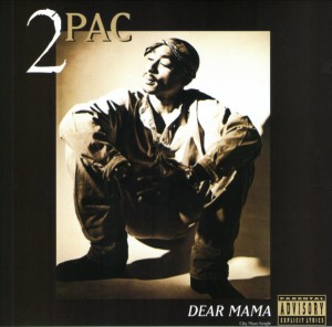 Dear Mama 1995 single by Tupac Shakur