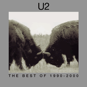 U2 - Best Of 1990 - 2000