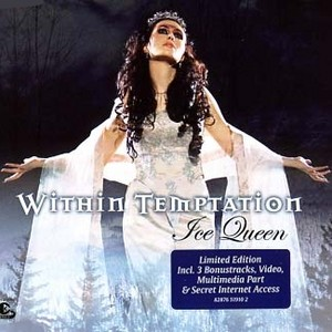Ice Queen (song) Within Temptation song