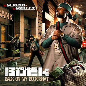 <i>Back on My Buck Shit</i> 2009 mixtape by Young Buck