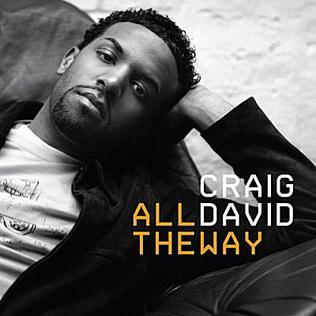 All the Way (Craig David song) 2005 single by Craig David