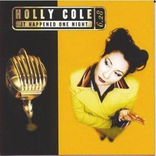 <i>It Happened One Night</i> (album) 1996 live album by Holly Cole