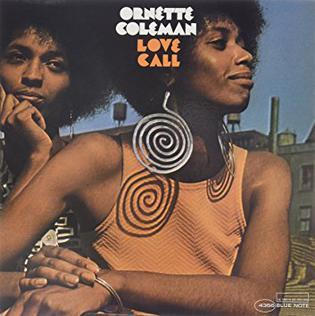 <i>Love Call</i> (album) 1968 studio album by Ornette Coleman