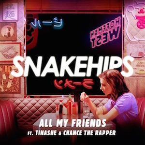 Snakehips featuring Tinashe and Chance the Rapper — All My Friends (studio acapella)