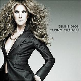 <i>Taking Chances</i> 2007 studio album by Celine Dion