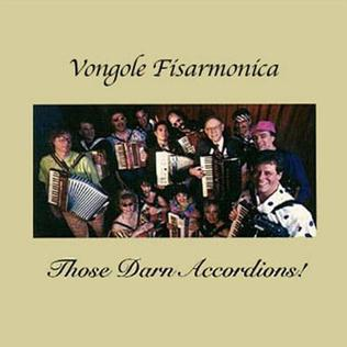 <i>Vongole Fisarmonica</i> 1992 studio album by Those Darn Accordions