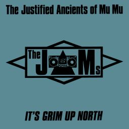 Its Grim Up North 1991 single by The Justified Ancients of Mu Mu