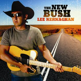 <i>The New Bush</i> 2006 studio album by Lee Kernaghan