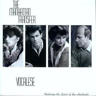 <i>Vocalese</i> (album) album by The Manhattan Transfer