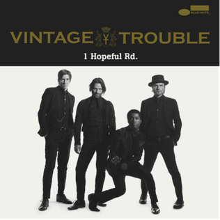 1 Hopeful Rd. - Vintage Trouble.png