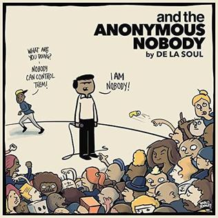 Resultado de imagen para De La Soul - ...And The Anonymous Nobody