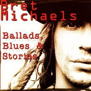 <i>Ballads, Blues & Stories</i> 2001 compilation album by Bret Michaels