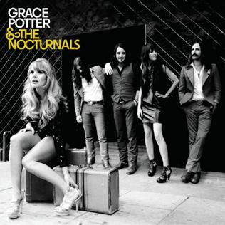 <i>Grace Potter and the Nocturnals</i> (album) 2010 studio album by Grace Potter and the Nocturnals