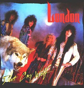 <i>Dont Cry Wolf</i> (album) 1986 studio album by London