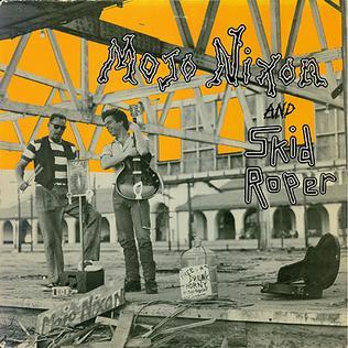Mojo Nixon And Skid Roper Album Wikipedia