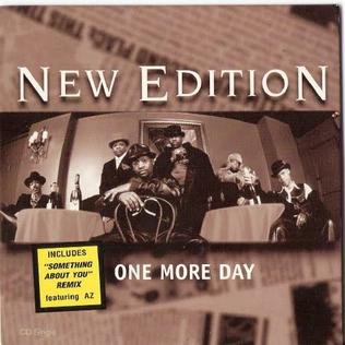 One More Day (New Edition song) 1997 single by New Edition