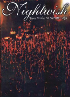 <i>From Wishes to Eternity</i> 2001 video by Nightwish