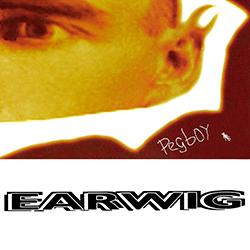 <i>Earwig</i> (Pegboy album) 1994 studio album by Pegboy