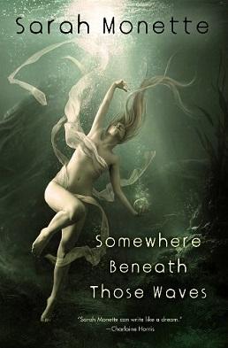 <i>Somewhere Beneath Those Waves</i>