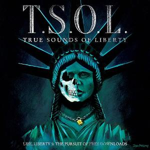 <i>Life, Liberty & the Pursuit of Free Downloads</i> 2009 studio album by T.S.O.L.