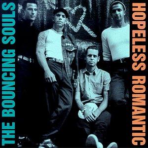 <i>Hopeless Romantic</i> (The Bouncing Souls album) 1999 studio album by The Bouncing Souls