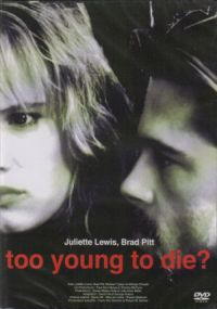 TooYoungToDieFilmFrenchDVDCover.jpg
