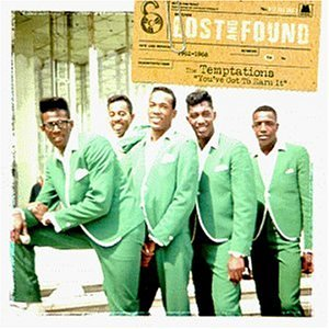 <i>Lost and Found: Youve Got to Earn It (1962–1968)</i> 1999 compilation album by The Temptations